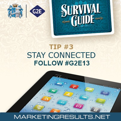 Global Gaming Expo G2E 2013 Survival Tip 3
