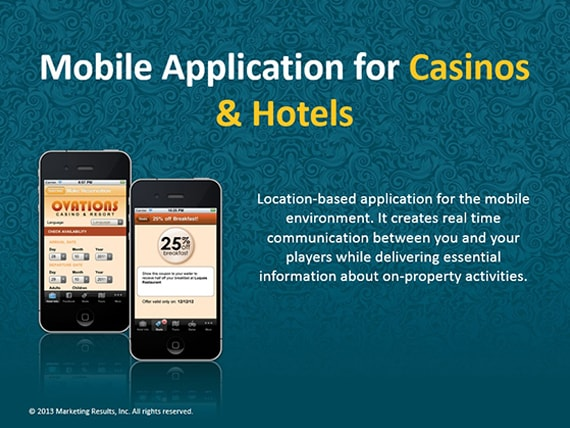 Marketing Results - OIGA 2013 - Mobile Application For Casinos and Hotels
